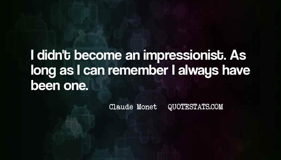 Quotes About Impressionist #246400