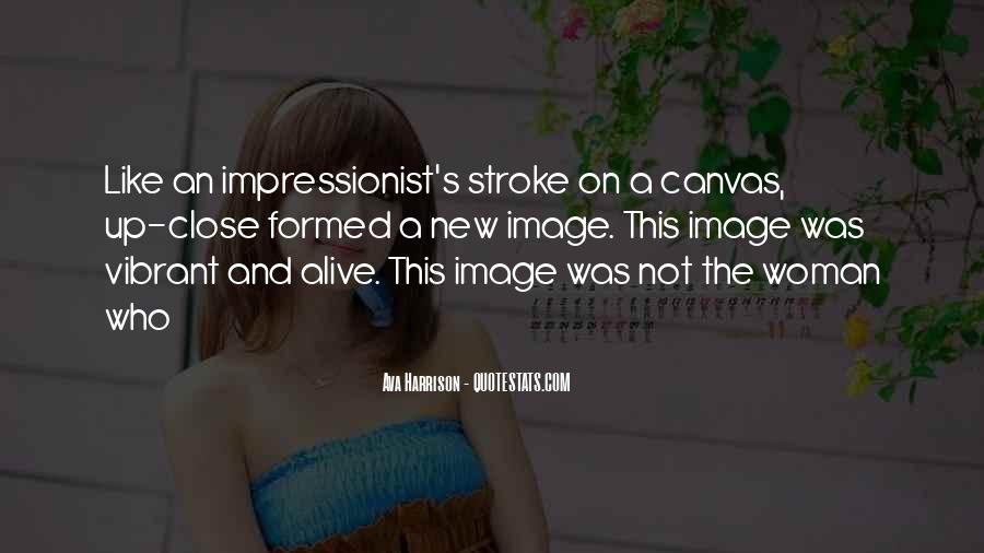 Quotes About Impressionist #473024