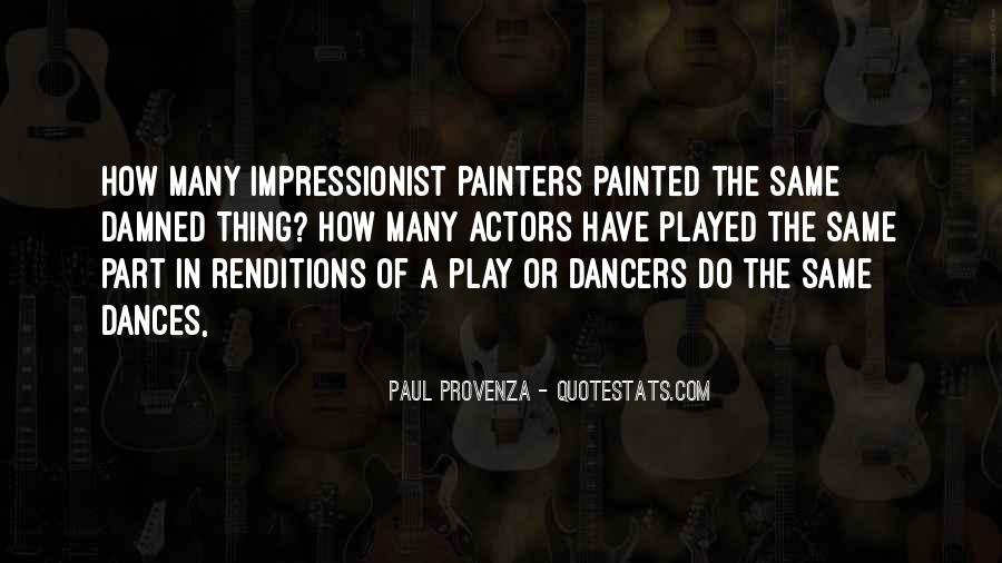 Quotes About Impressionist #989564