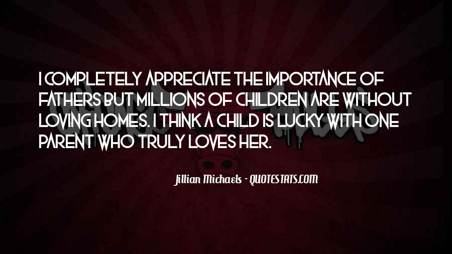 Quotes About Importance Of Fathers #1492741
