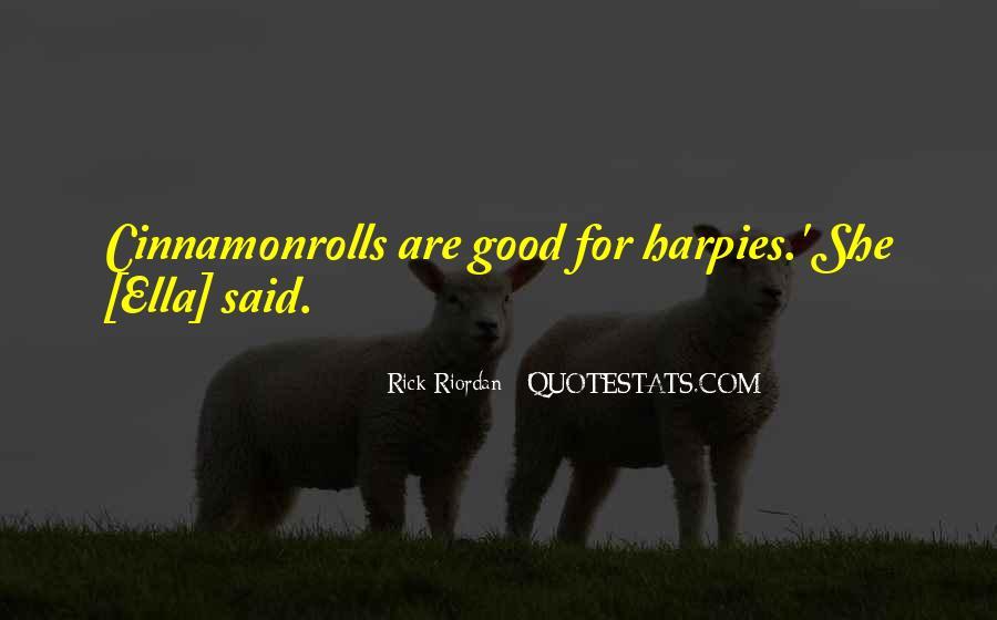 Ella The Harpy Quotes #1182695