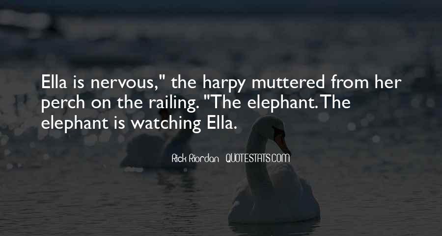 Ella The Harpy Quotes #1197056