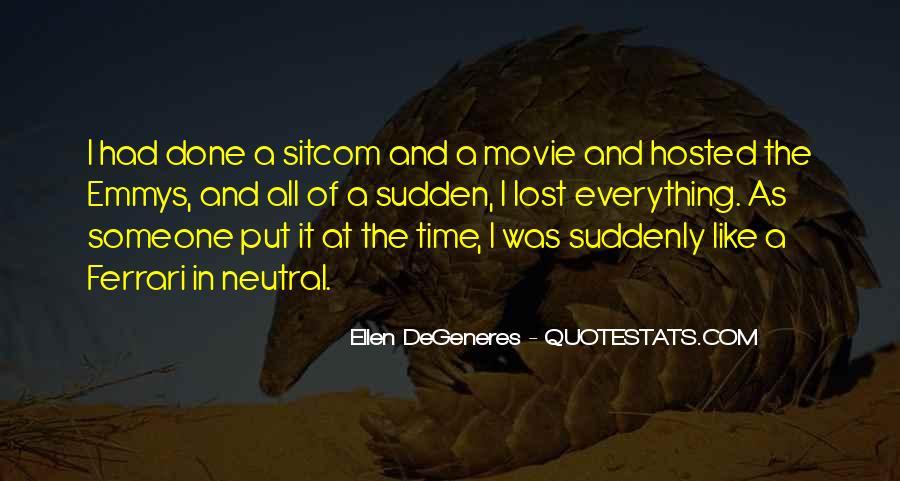 Ellen Sitcom Quotes #320097