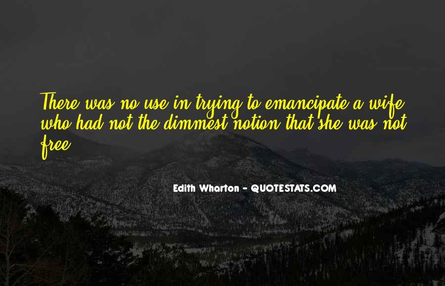 Emancipate Quotes #342949