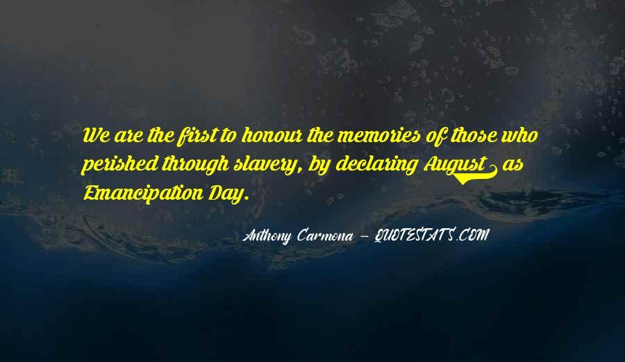 Emancipation Of Slavery Quotes #1019107