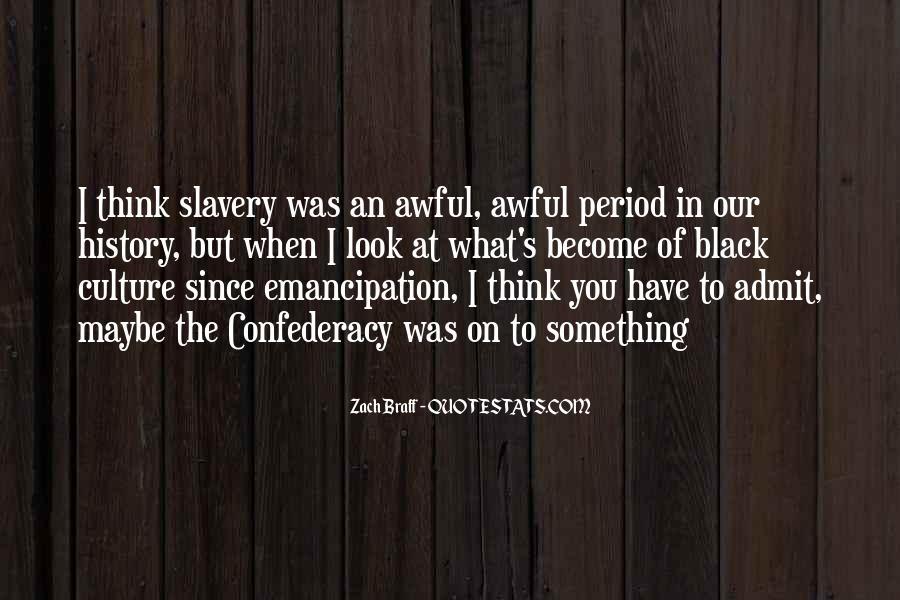 Emancipation Of Slavery Quotes #485186