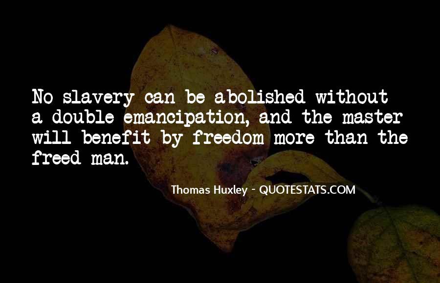 Emancipation Of Slavery Quotes #638556