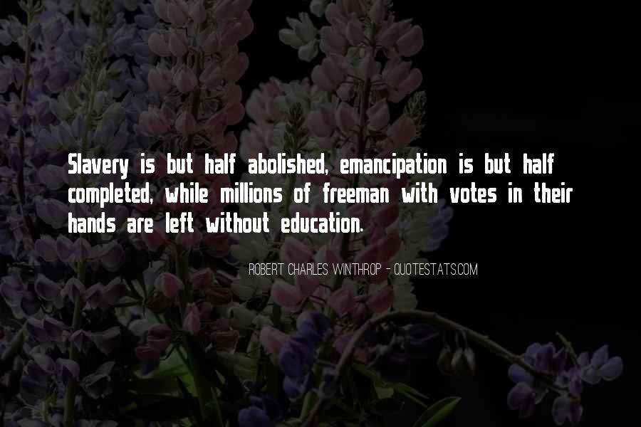 Emancipation Of Slavery Quotes #937424