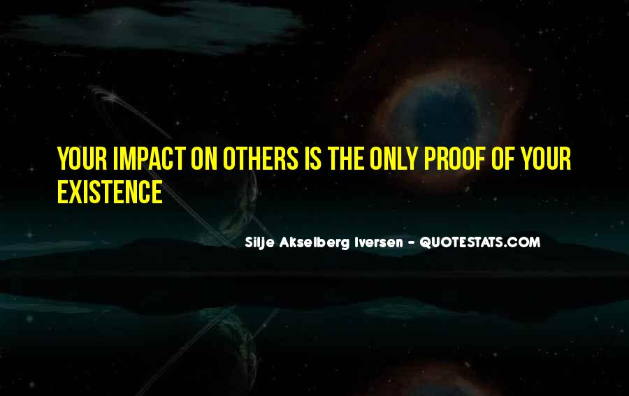 Quotes About Impact Of Others #985755