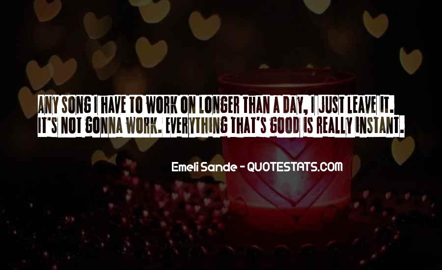 Emeli Sande Song Quotes #1658526