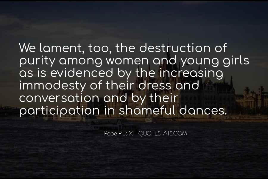 Quotes About Immodesty #273391