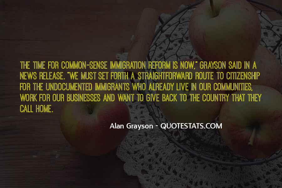 Quotes About Immigration And Citizenship #1234372