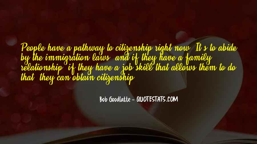 Quotes About Immigration And Citizenship #1589904