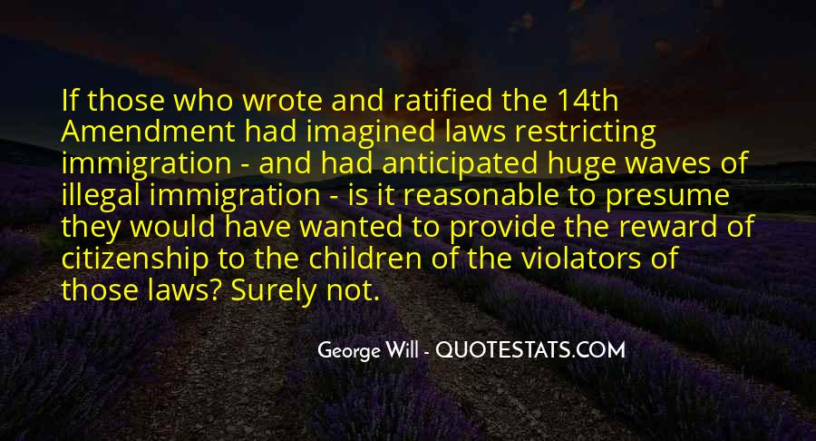Quotes About Immigration And Citizenship #1725934