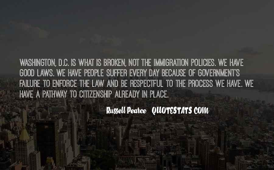 Quotes About Immigration And Citizenship #1803693