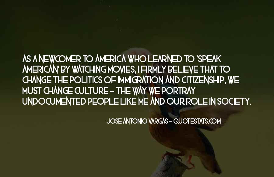 Quotes About Immigration And Citizenship #392755