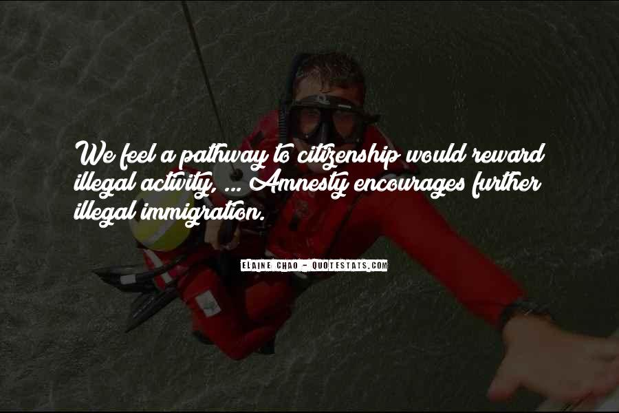 Quotes About Immigration And Citizenship #47905