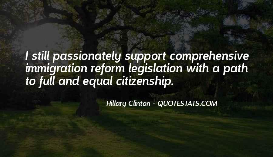 Quotes About Immigration And Citizenship #552273