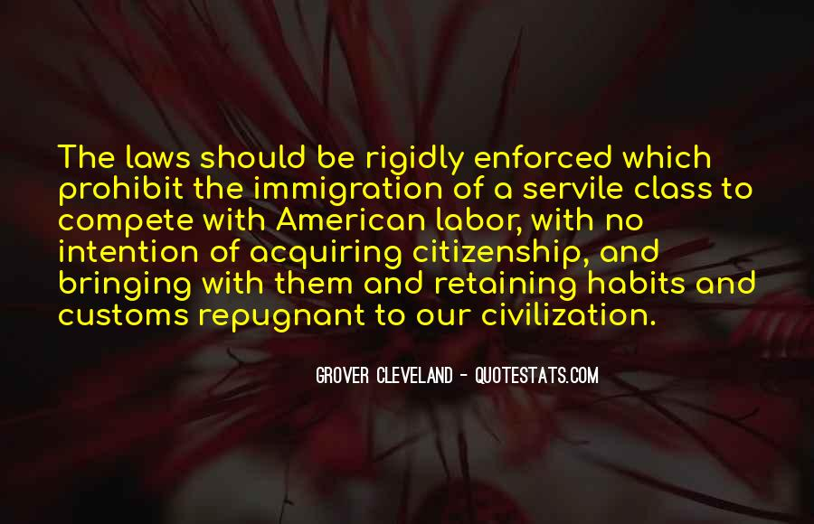 Quotes About Immigration And Citizenship #668222