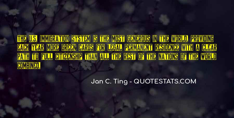Quotes About Immigration And Citizenship #847904