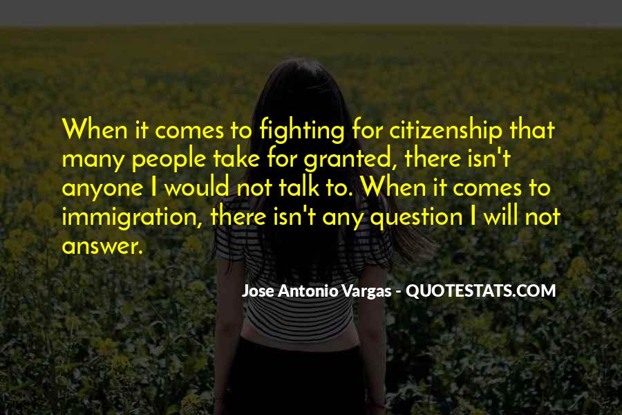 Quotes About Immigration And Citizenship #90148