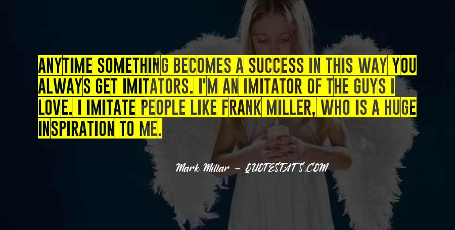 Quotes About Imitator #1143692