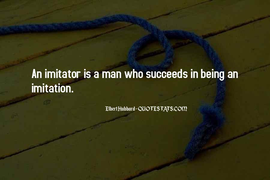 Quotes About Imitator #273589