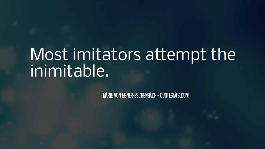 Quotes About Imitator #27729