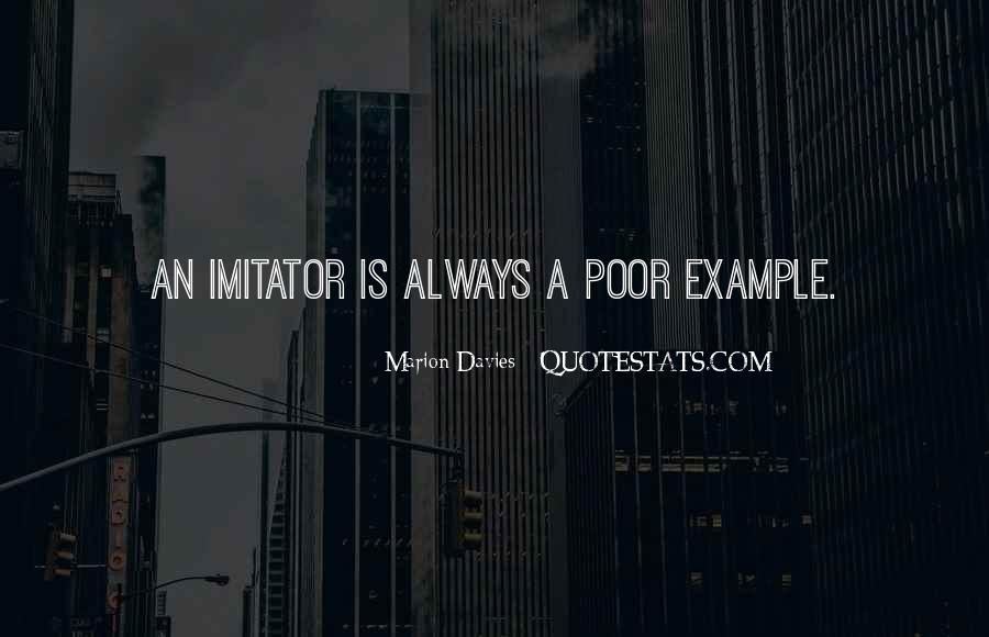 Quotes About Imitator #705491