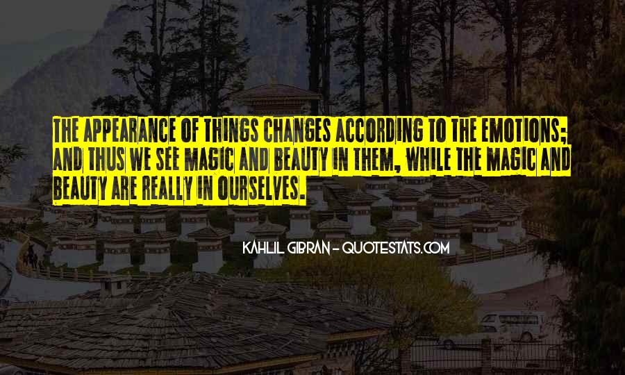 Emotions And Reality Quotes #1069447