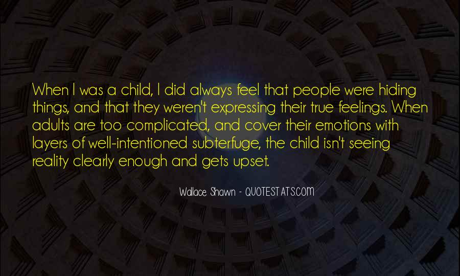 Emotions And Reality Quotes #112355