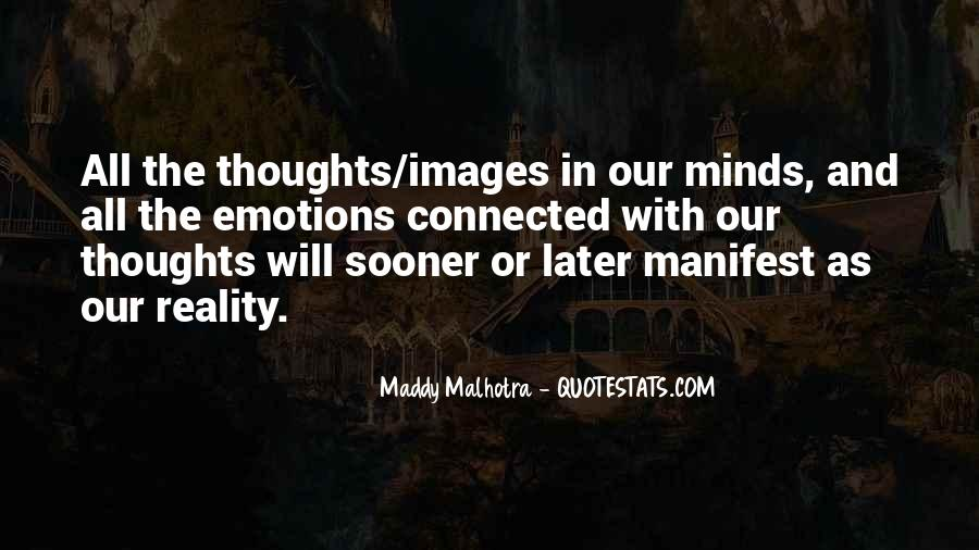 Emotions And Reality Quotes #1174522