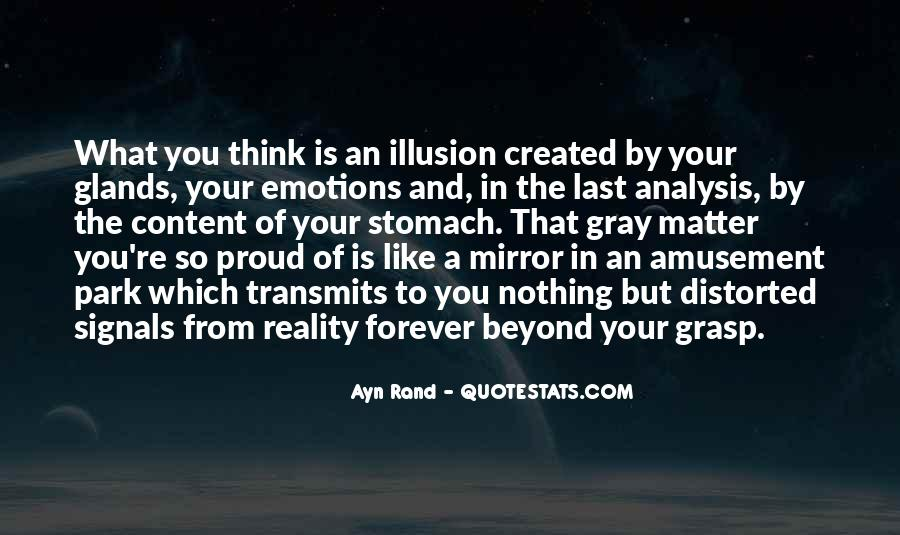Emotions And Reality Quotes #1237146