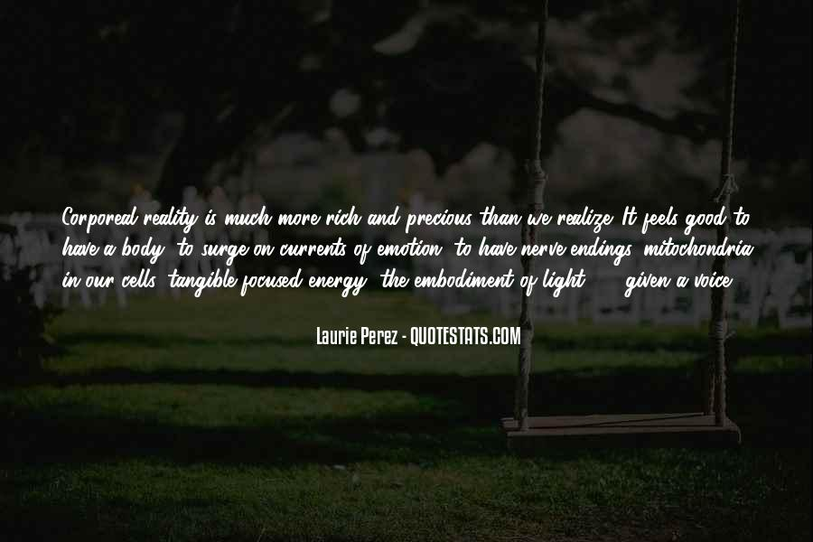Emotions And Reality Quotes #1819108