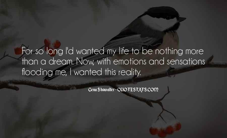 Emotions And Reality Quotes #37024