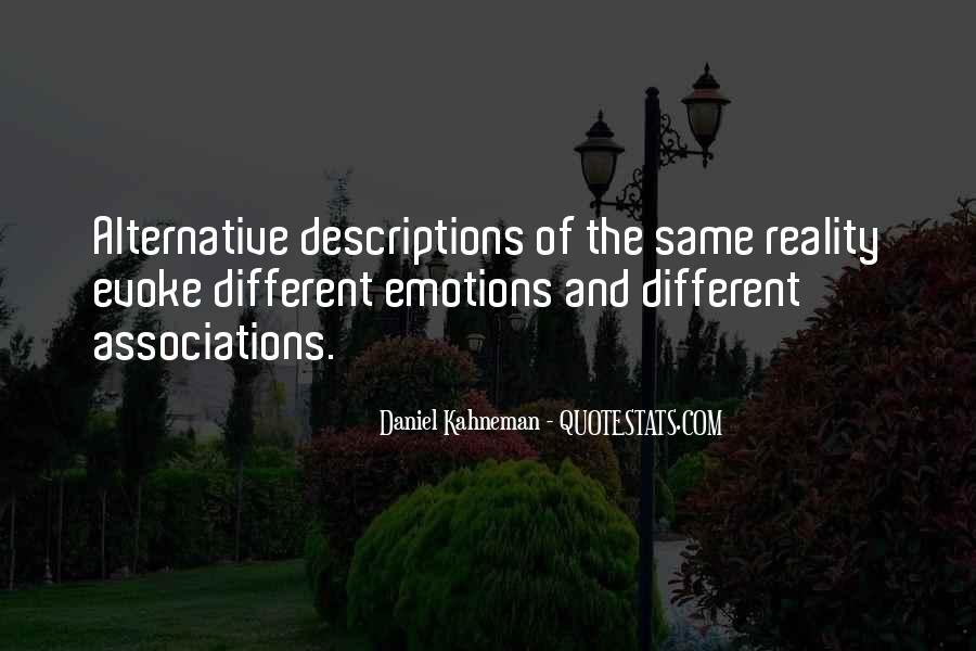 Emotions And Reality Quotes #634174