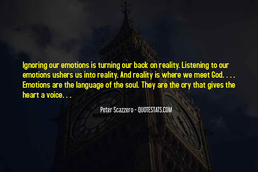 Emotions And Reality Quotes #939387
