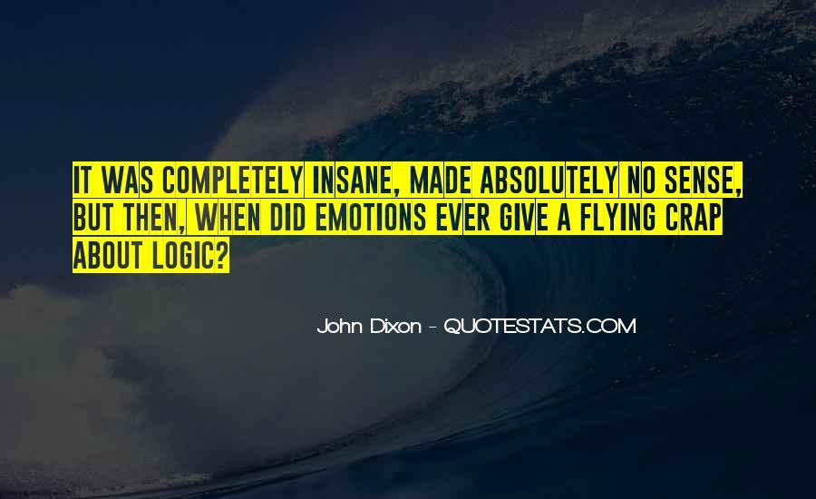 Emotions Versus Logic Quotes #11588