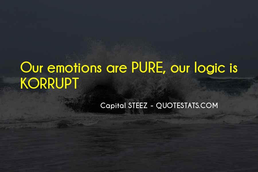 Emotions Versus Logic Quotes #162096