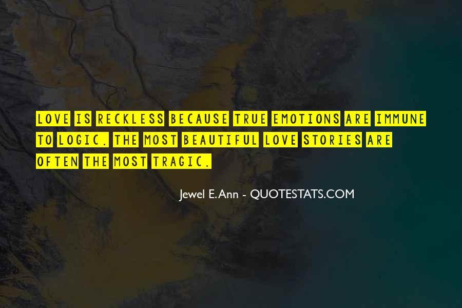 Emotions Versus Logic Quotes #262004