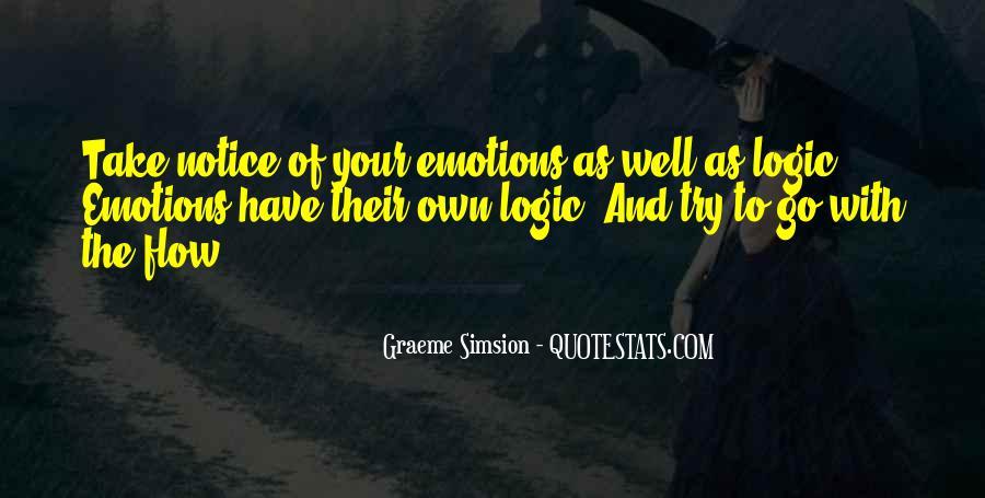 Emotions Versus Logic Quotes #50488