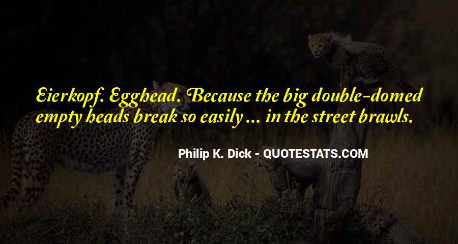 Empty Heads Quotes #1079111