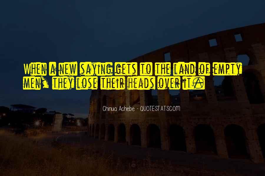 Empty Heads Quotes #1579143