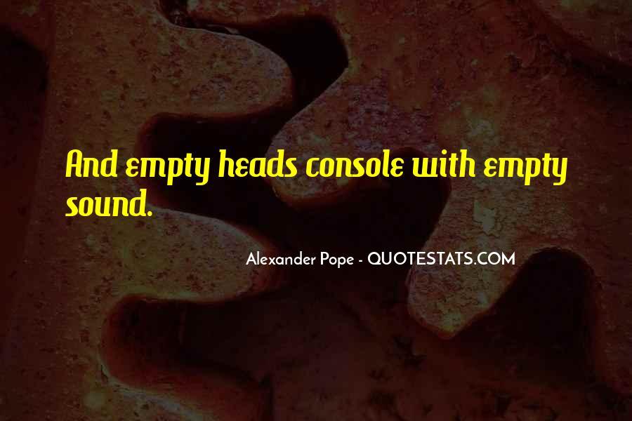 Empty Heads Quotes #1856245