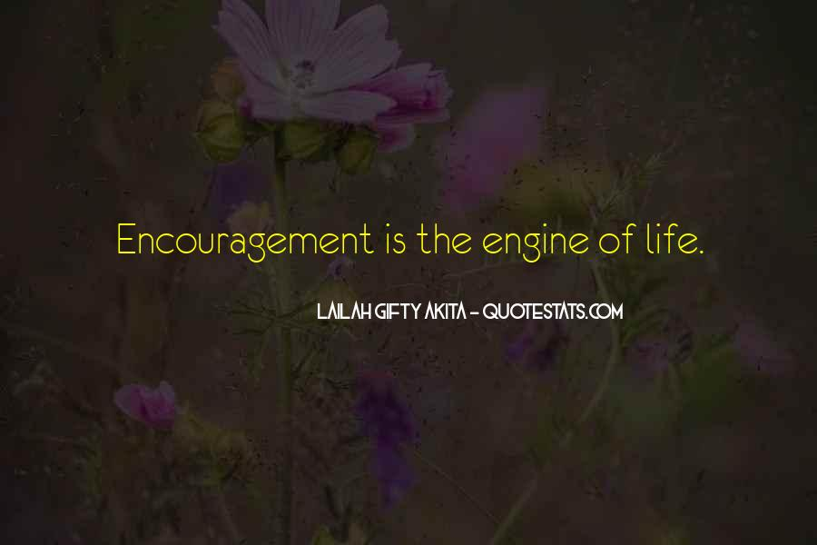 Encouragement For Life Quotes #14962
