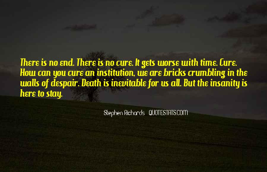 End Is Inevitable Quotes #602421