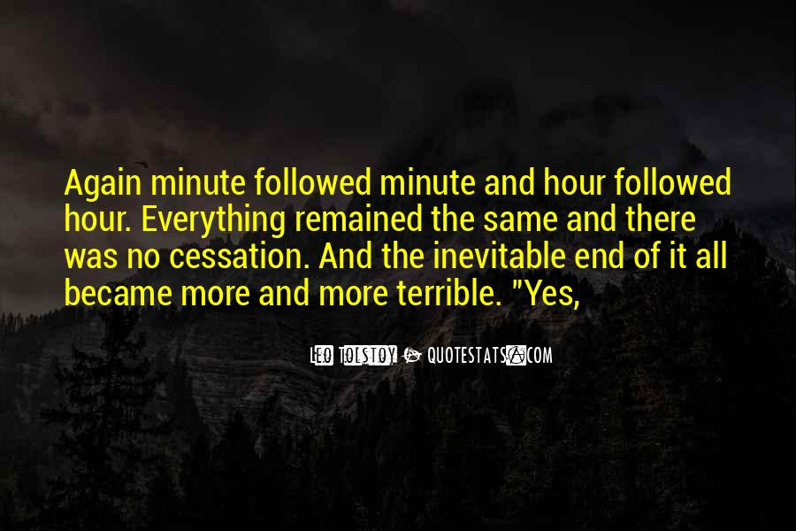 End Is Inevitable Quotes #726189