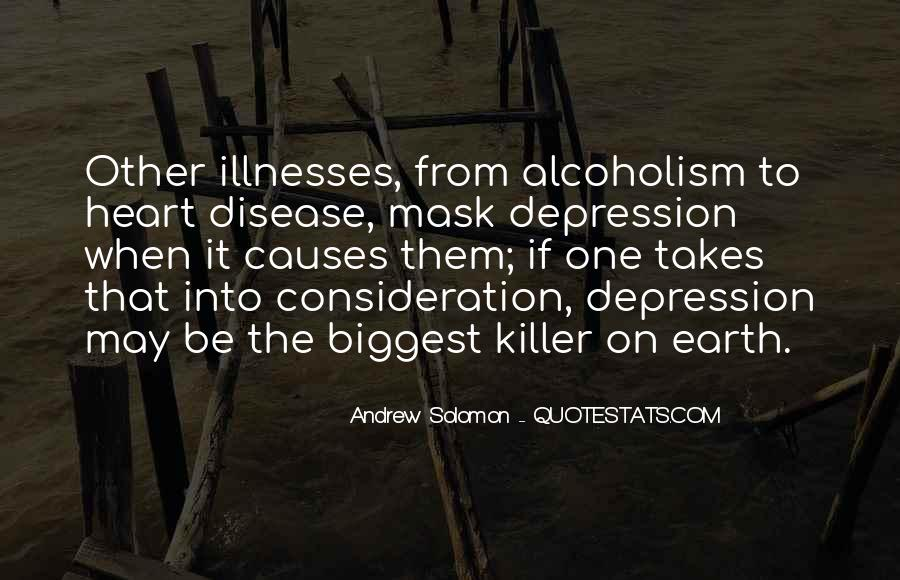 Quotes About Illnesses #1010276