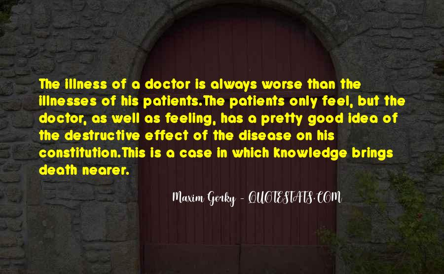 Quotes About Illnesses #1043177