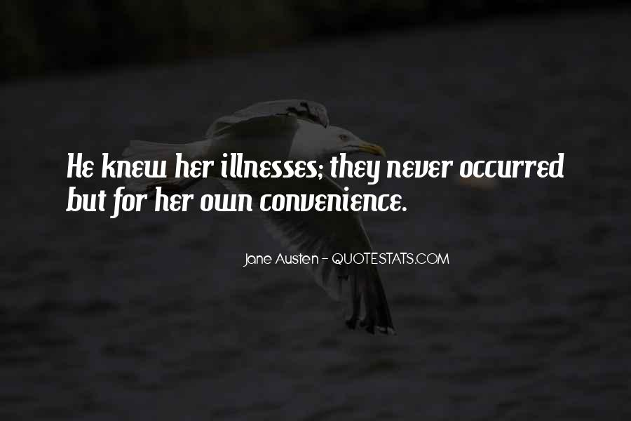 Quotes About Illnesses #1070008
